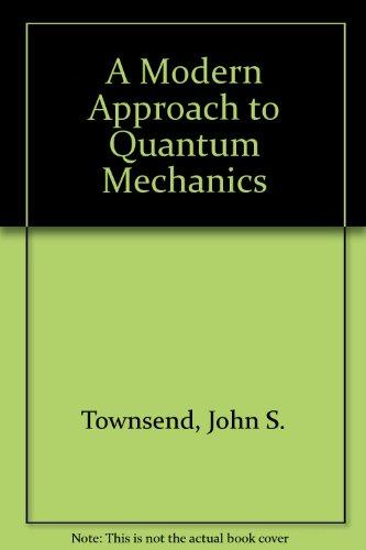 9780071128551: A Modern Approach to Quantum Mechanics