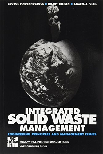 9780071128650: INTERGRATED SOLID WASTE MGMT (Int'l Ed): Engineering Principles and Management Issues