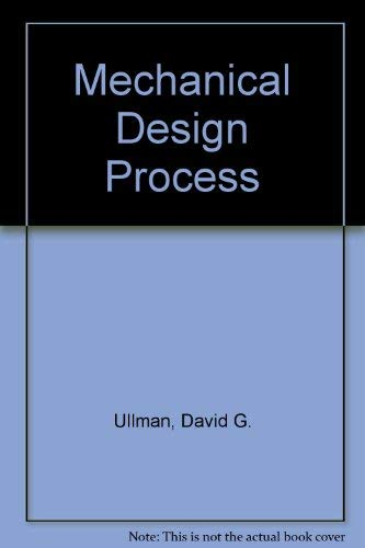 9780071128711: Mechanical Design Process