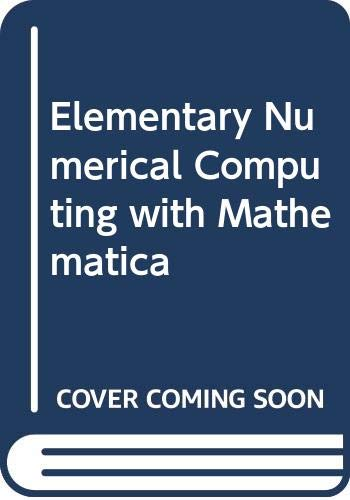 9780071128728: Elementary Numerical Computing with Mathematica