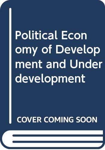9780071128889: Political Economy of Development and Underdevelopment