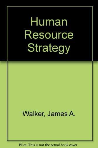 9780071128896: Human Resource Strategy