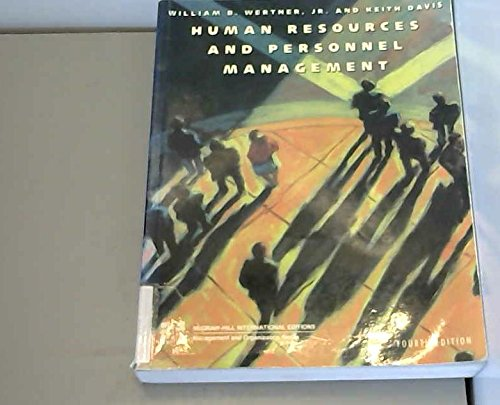 Human Resources and Personnel Management (0071128956) by William B. Werther; Keith Davis