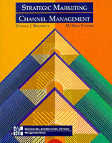 Strategic Marketing Channel Management: Cooper M.Bixby Bowersox