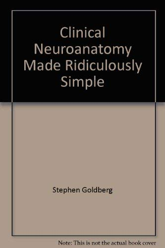 9780071129343: Clinical Neuroanatomy (Made ridiculously easy series)