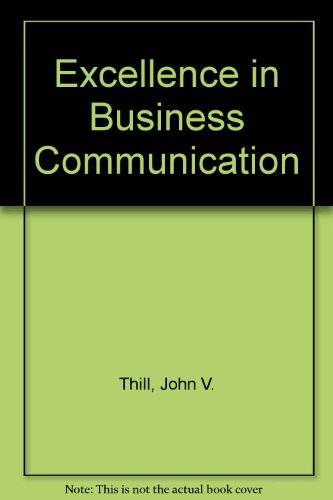 9780071129459: Excellence in Business Communication
