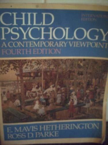 Child Psychology: A Contemporary Viewpoint: Hetherington, E. Mavis