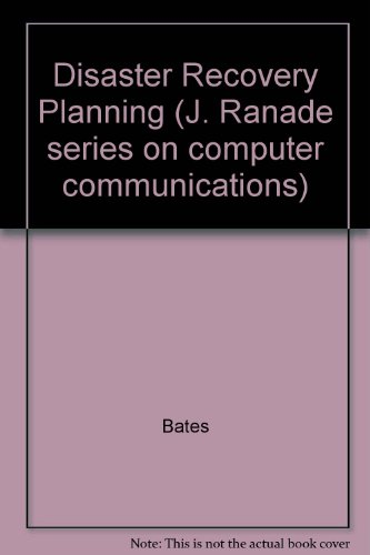 9780071129664: Disaster Recovery Planning (J. Ranade series on computer communications)
