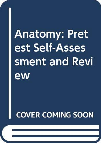 9780071129824: Anatomy: Pretest Self-Assessment and Review