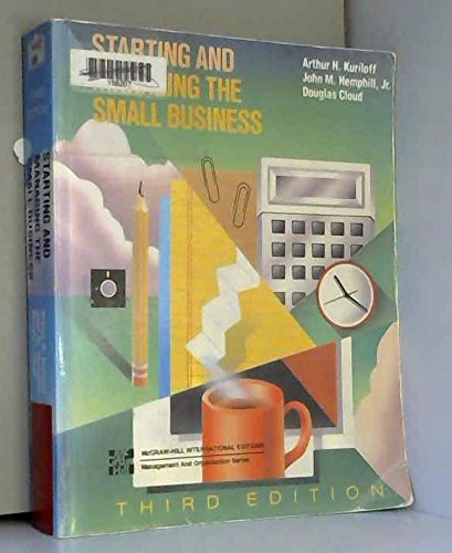 Starting and Managing the Small Business: Kuriloff, Arthur H.,