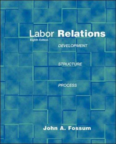 9780071130240: Labor Relations: Development, Structure, Processes