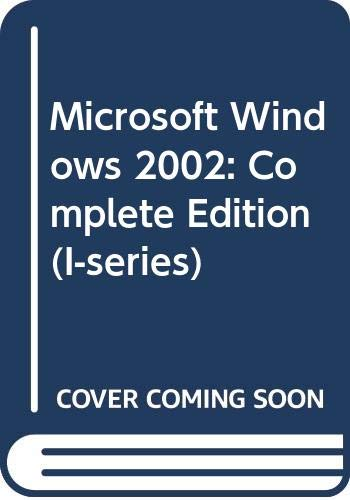 9780071130424: Microsoft Windows 2002: Complete Edition (I-series)