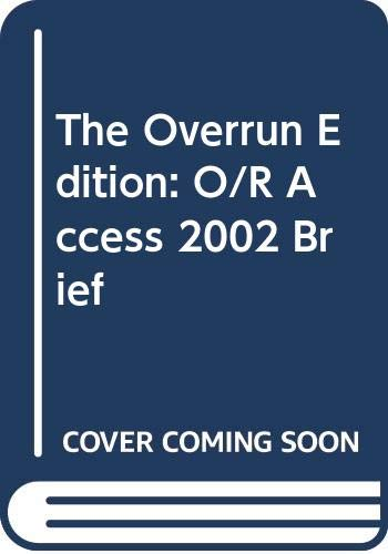 9780071130707: The Overrun Edition: O/R Access 2002 Brief