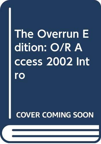 9780071130714: The Overrun Edition: O/R Access 2002 Intro