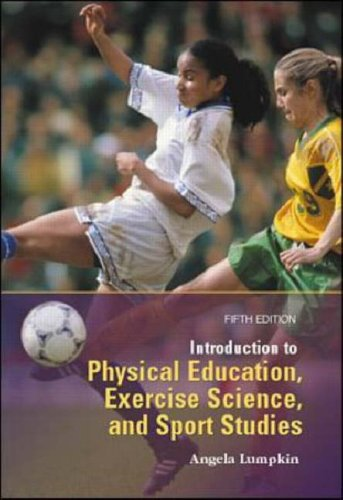 9780071130899: Introduction to Physical Education, Exercise Science, and Sport Studies: Health and Human Performance