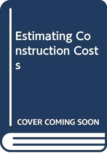 9780071130998: Estimating Construction Costs