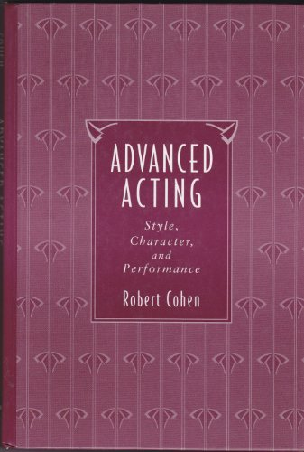 9780071131667: Advanced Acting: Style, Character and Performance