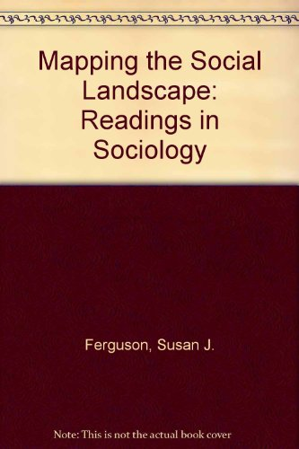 9780071131735: Mapping the Social Landscape: Readings in Sociology, 3rd Edition