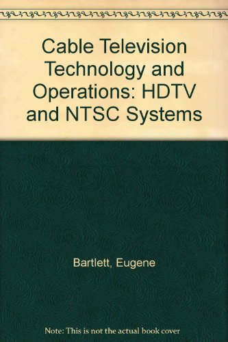 9780071132251: Cable Television Technology and Operations: HDTV and NTSC Systems
