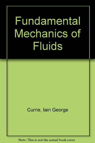 9780071132428: Fundamental Mechanics of Fluids