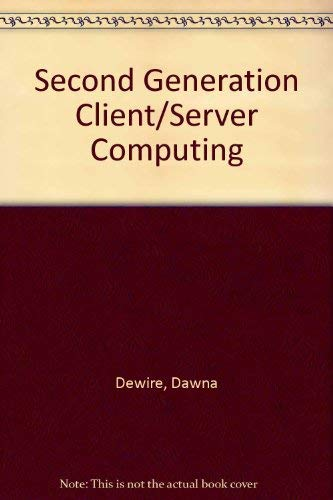 9780071132701: Second Generation Client/Server Computing