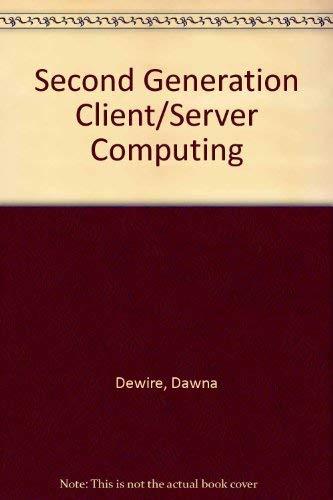 9780071132701: Second Generation Client/Server Computing