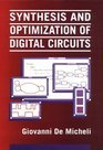 9780071132718: Synthesis and Optimization of Digital Circuits