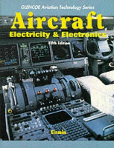 9780071132862: Aircraft Electricity/Electronics (Glencoe's Aviation Technology Series)
