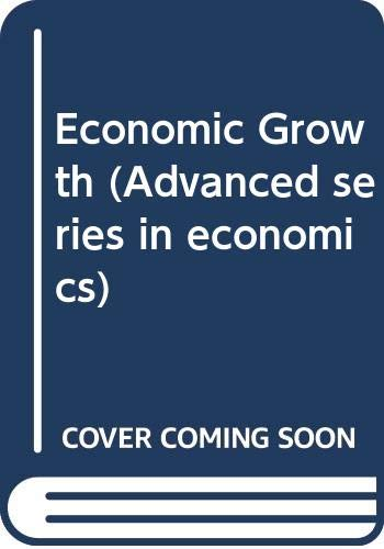 9780071132930: Economic Growth (Mcgraw-Hill Advanced Series in Economics)