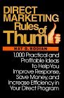 9780071132978: Direct Marketing Rules of Thumb: 1000 Practical and Profitable Ideas to Help You Improve Response, Save Money and Increase Efficiency in Your Direct Program