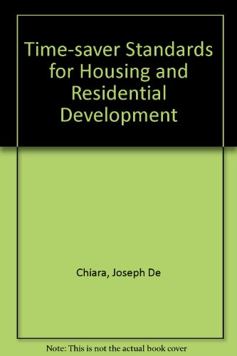 9780071132985: Time-saver Standards for Housing and Residential Development (Time-savers series)