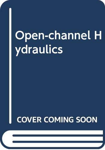 Open-channel Hydraulics: Richard H. French