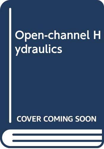 9780071133104: Open-channel Hydraulics