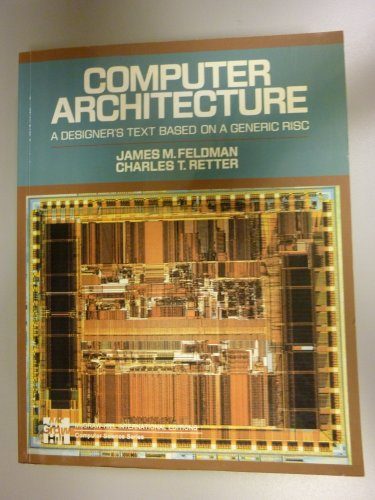 9780071133180: Computer Architecture: A Designer's Text - Based on a Generic RISC