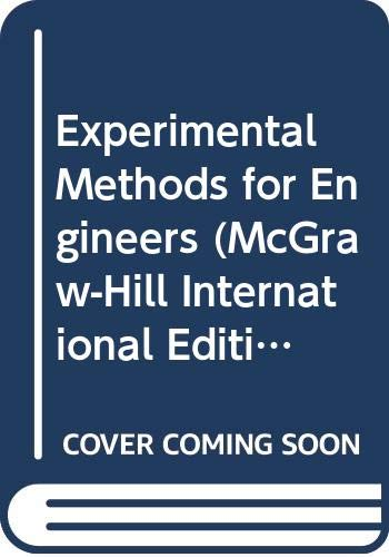 9780071133548: Experimental Methods for Engineers (McGraw-Hill International Editions: Mechanical Engineering Series)