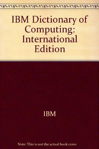 9780071133838: IBM Dictionary of Computing: International Edition