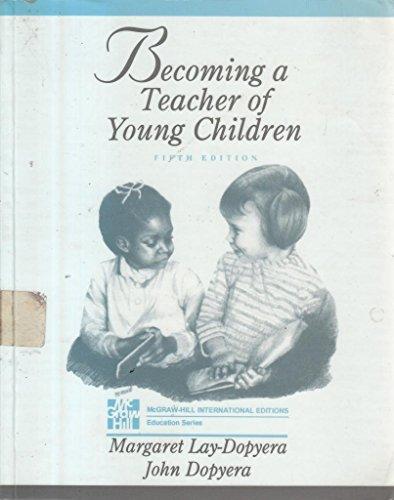 9780071134446: Becoming a Teacher of Young Children