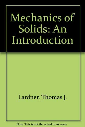9780071134484: Mechanics of Solids: An Introduction