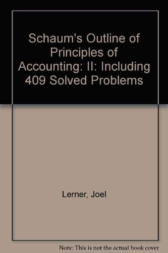 9780071134576: Schaum's Outline of Principles of Accounting: II: Including 409 Solved Problems