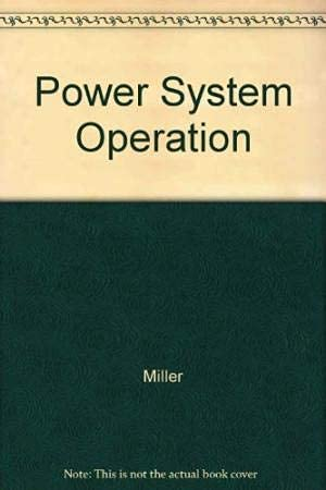 Power System Operation: Miller
