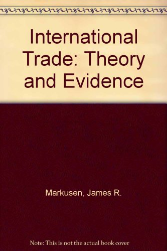 9780071135092: International Trade: Theory and Evidence