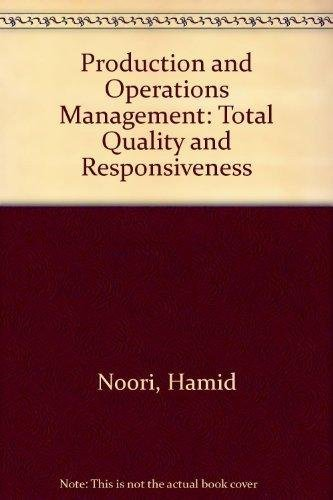 9780071135283: Production and Operations Management: Total Quality and Responsiveness
