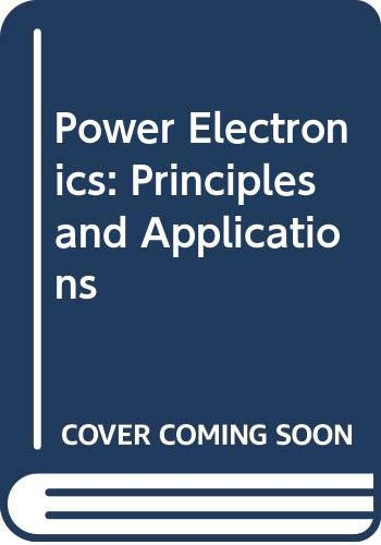 9780071135412: Power Electronics: Principles and Applications