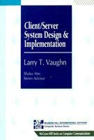 9780071135580: Client/Server System Design and Implementation (McGraw-Hill Series on Computer Communications)