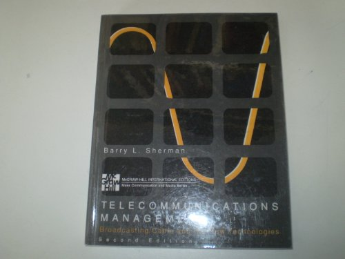 9780071135719: Telecommunications Management: Broadcasting/Cable and the New Technologies
