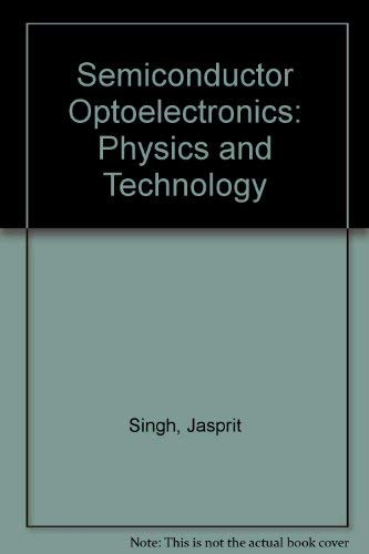 9780071135771: Semiconductor Optoelectronics: Physics and Technology