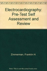 9780071135870: Electrocardiography: Pre-Test Self Assessment and Review