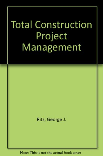 9780071136303: Total Construction Project Management
