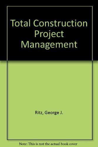 9780071136303: Total Construction Project Management