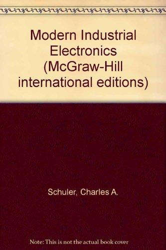 Modern Industrial Electronics: Schuler, C. A